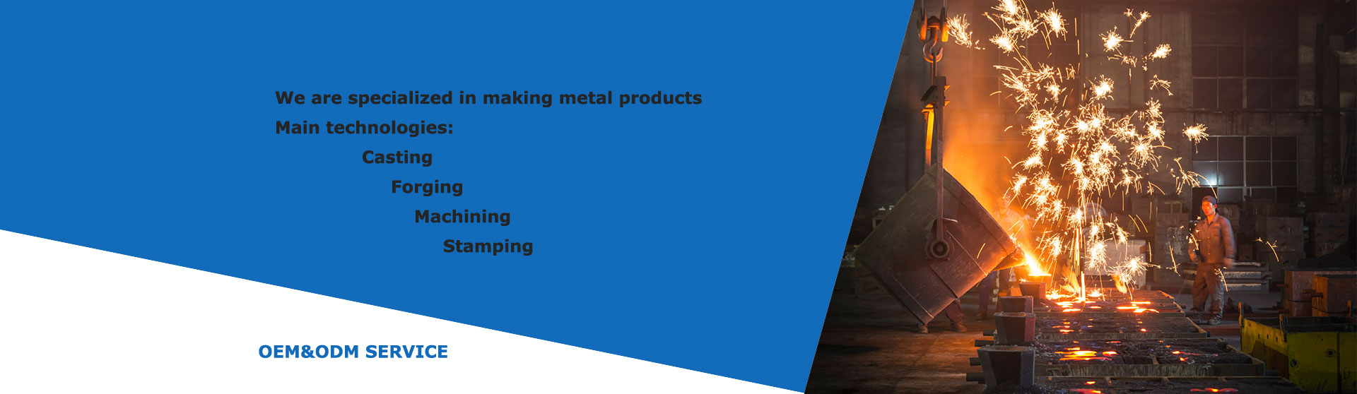 Technologies-Casting, Forging, Machining, Stamping-OEM&ODM-Bacsoont
